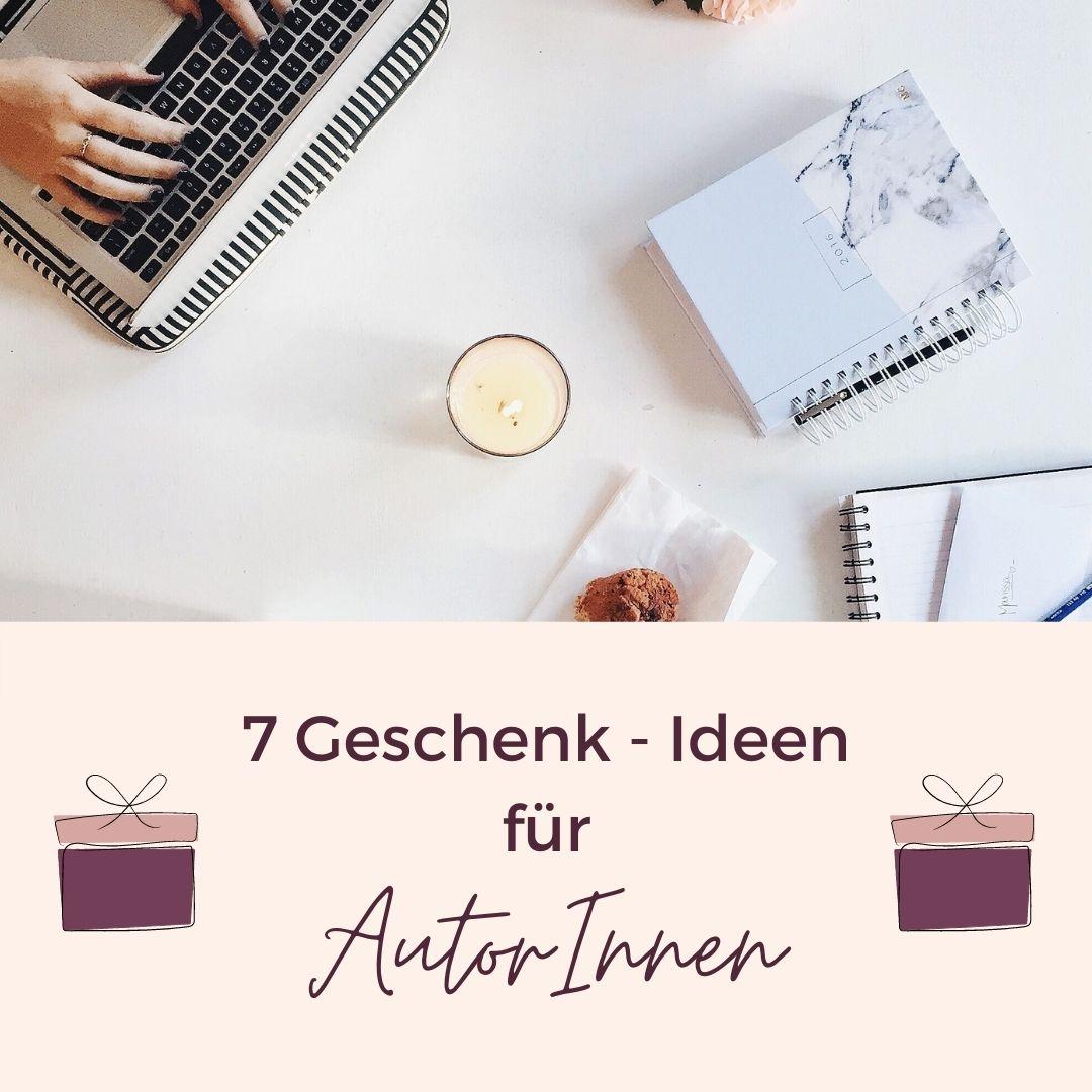 7 Geschenk-Ideen für AutorInnen
