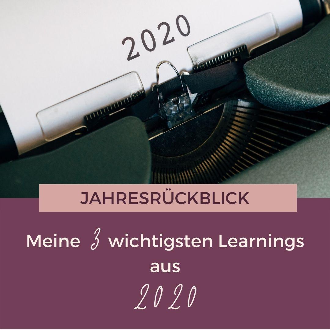 Jahresrückblick 2020 und meine 3 wichtigsten Learnigs