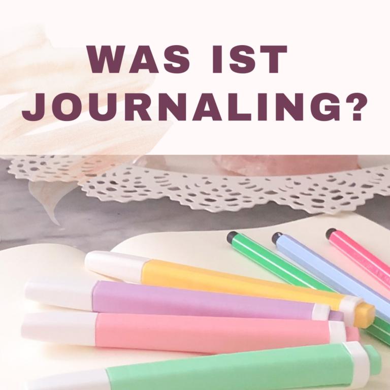 Was ist Journaling?